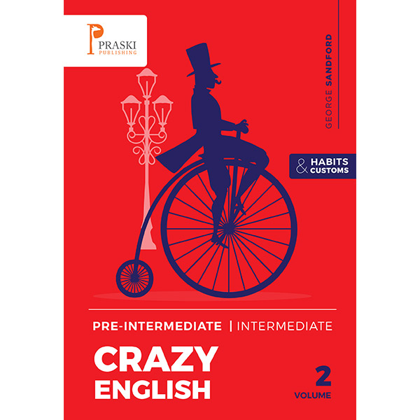 Crazy English Volume 2 Pre-Intermediate / Intermediate