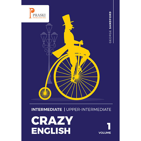 Crazy English Intermediate - Upper Intermediate