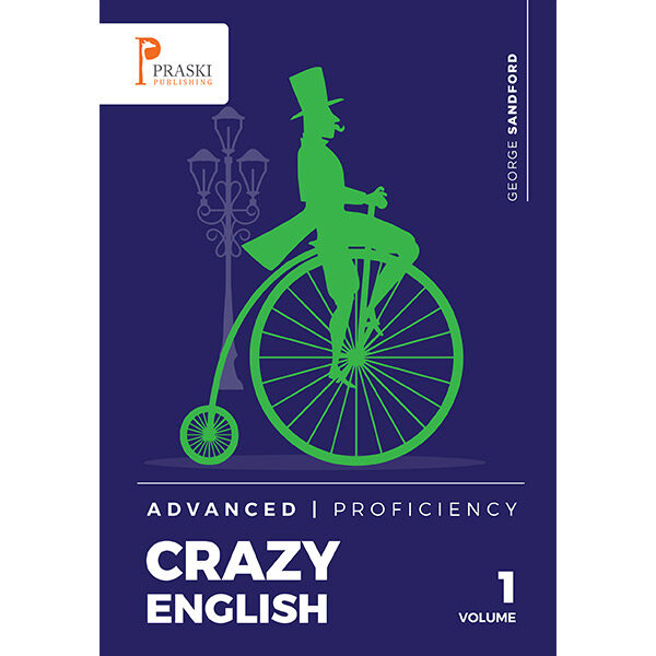 Crazy English Advanced Proficiency
