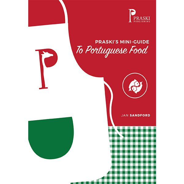 Praski's Mini Guide to Portuguese Food