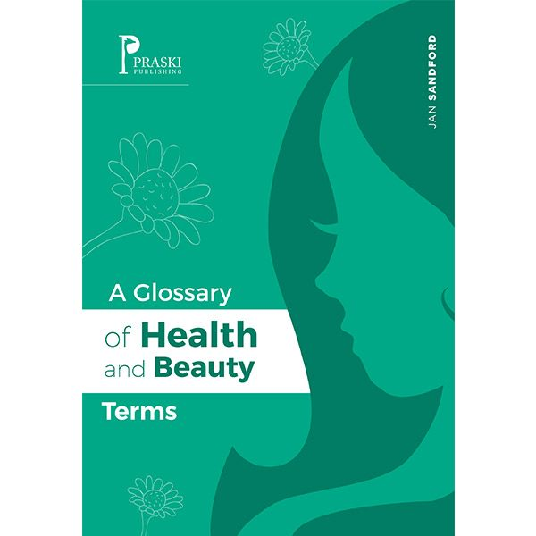 A Glossary of Health and Beauty